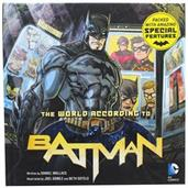 The World According to Batman Hardcover Book (Insight Legends)
