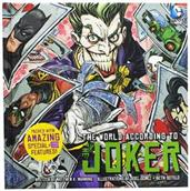 The World According to Joker Hardcover Book (Insight Legends)