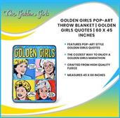 Golden Girls Pop-Art Throw Blanket | Golden Girls Quotes | 60 x 45 Inches