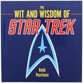 The Wit and Wisdom of Star Trek Hardcover Book