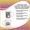 The Golden Girls Dorothy I Will Not Have A Nice Day 20oz Ceramic Mug Toynk Exclusive